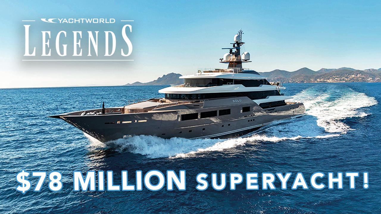 Superyacht Solo - Episode One YachtWorld Legends